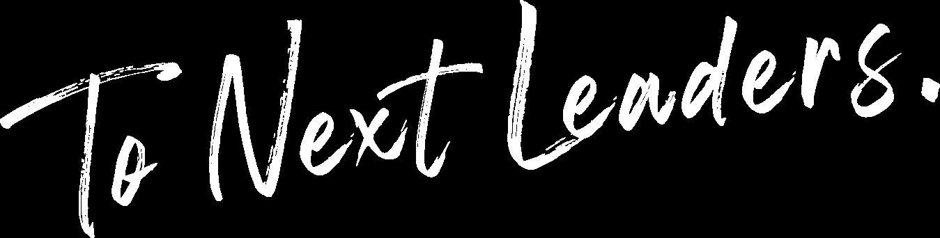 To NextLeaders.